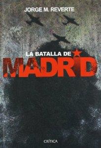 La Batalla de Madrid