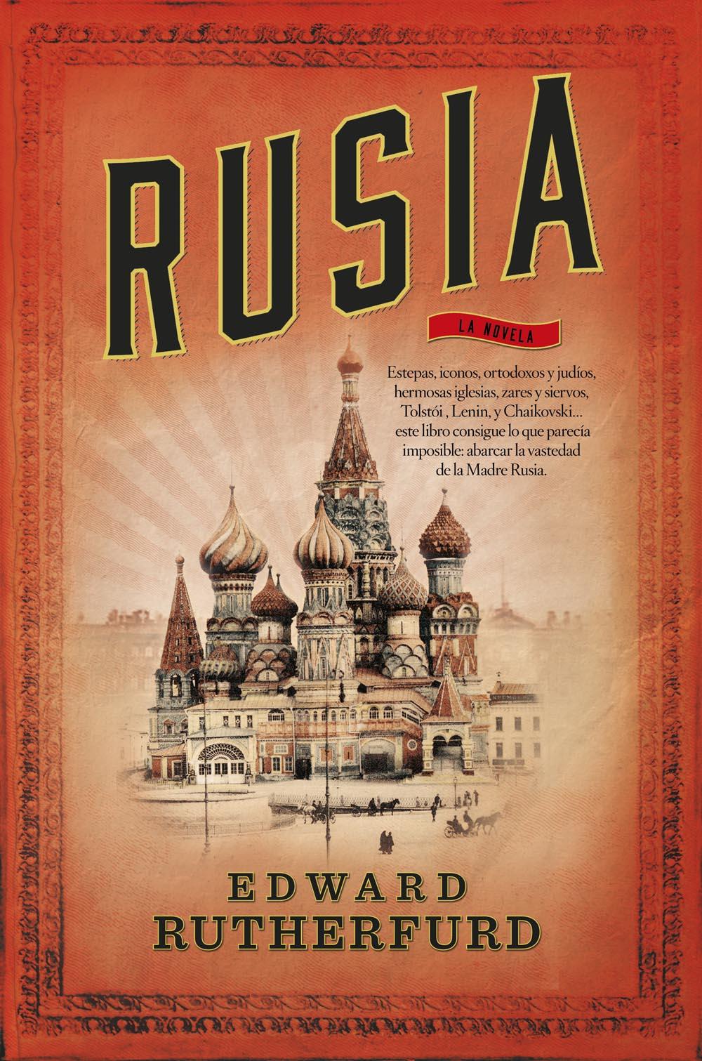 9788499187747-Rusia-Edward_Rutherfurd-Roca-2014_baja