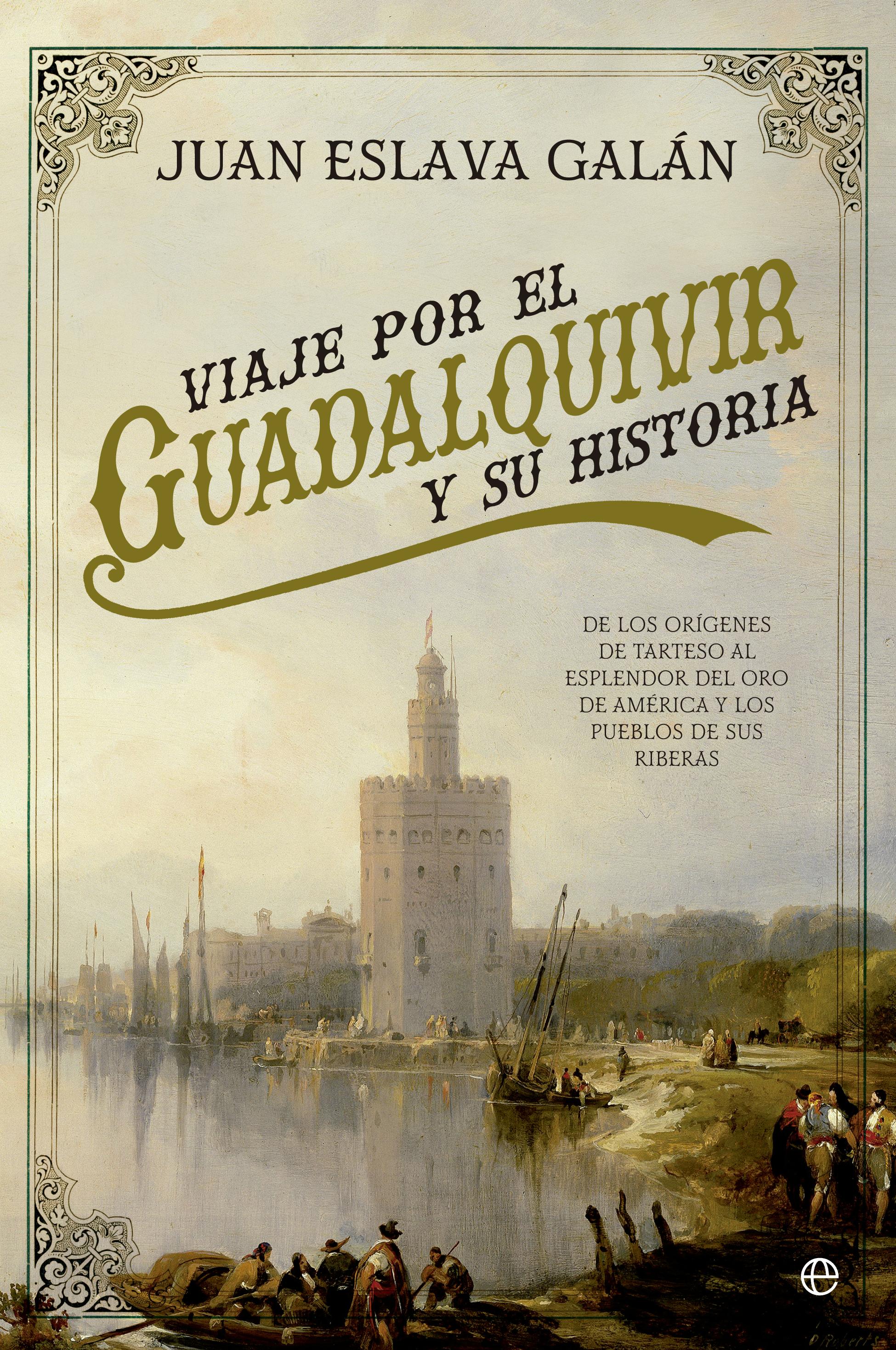 Viaje por el Guadalquivir
