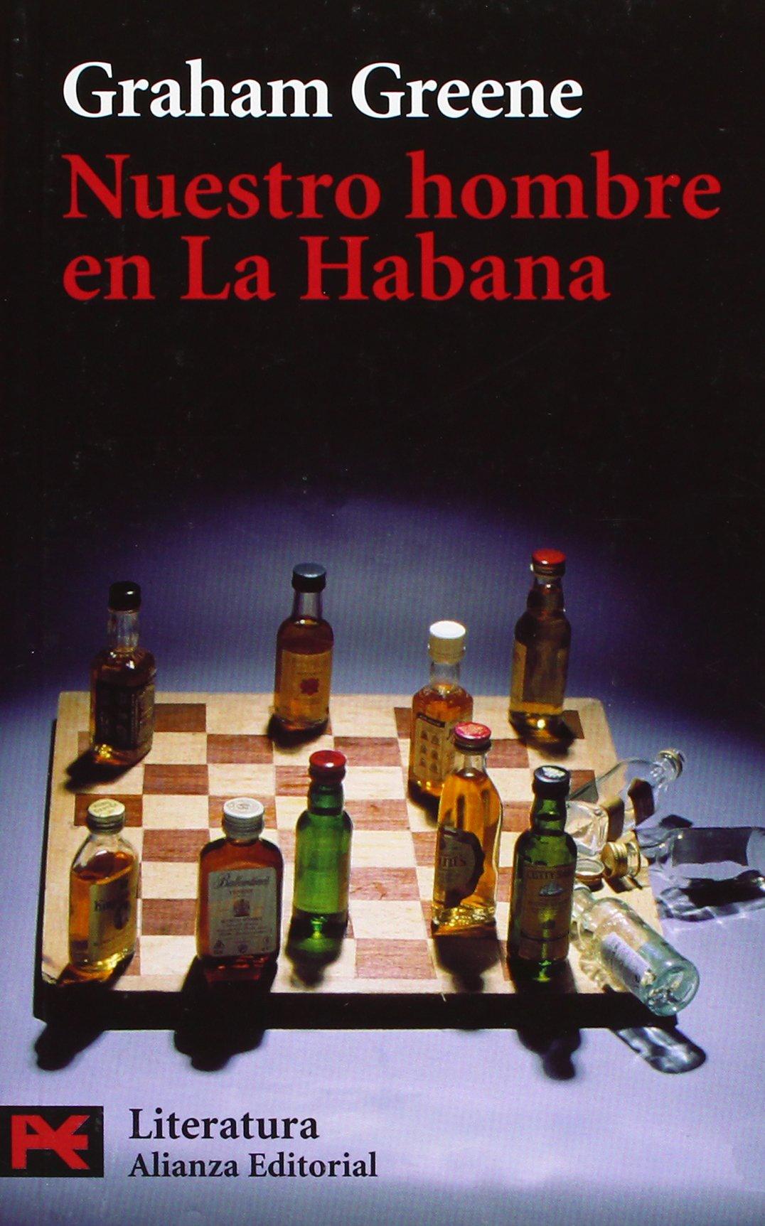 NUESTRO HOMBRE EN LA HABANA – Graham Greene