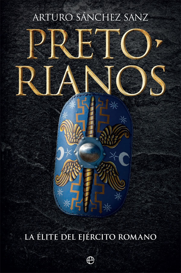 PRETORIANOS - Arturo Sánchez Sanz
