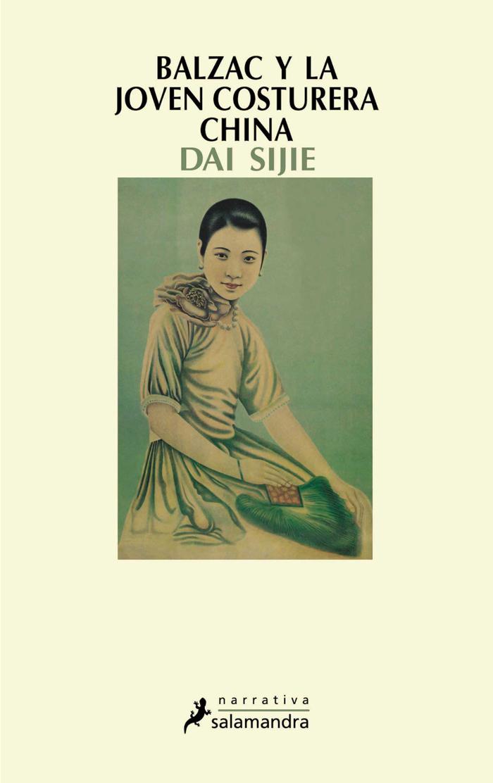 BALZAC Y LA JOVEN COSTURERA CHINA - Sijie Dai