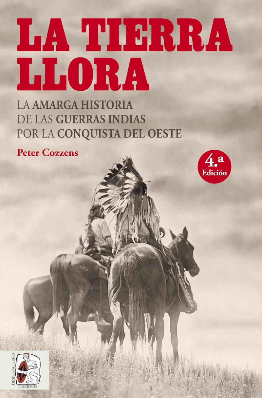 LA TIERRA LLORA - Peter Cozzens