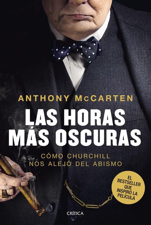 LAS HORAS MÁS OSCURAS - Anthony McCarten