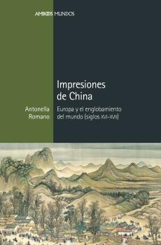 IMPRESIONES DE CHINA - Antonella Romano